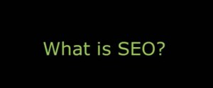 What is SEO, Really?